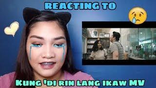 REACTING TO: kung 'Di rin lang ikaw MV by December Avenue ft. Moira Dela Torre