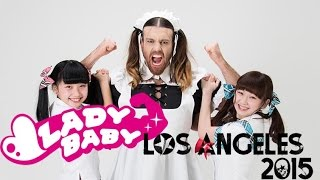 LADYBABY in Los Angeles -------------------------------------------...