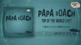 Papa Roach - Top Of The World (Aelonia Remix)