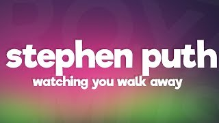 Stephen Puth - Watching You Walk Away (Lyrics)
