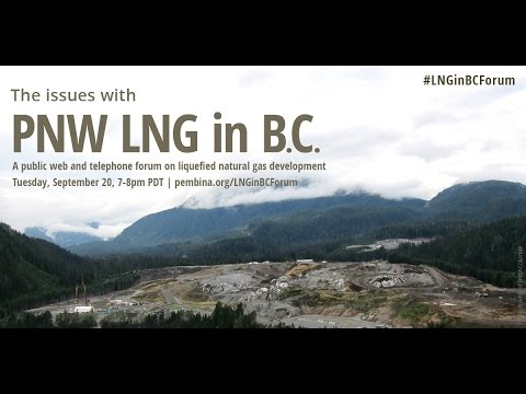 The Issues With PNW LNG in B.C.