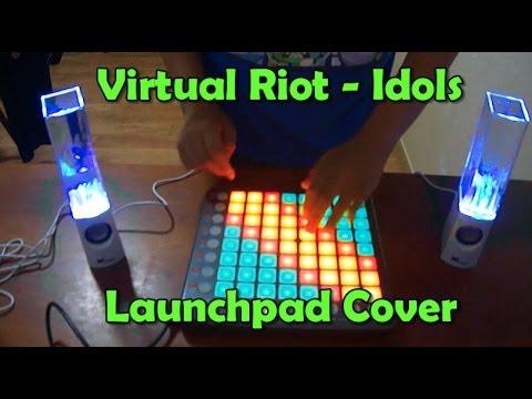 Virtual Riot - Idols (Launchpad Cover)