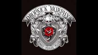 Dropkick Murphys - Prisoner's Song
