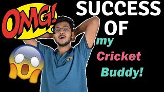 One of the BIGGEST SUCCESS of my cricket buddy!!