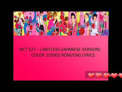 NCT 127 - LIMITLESS (JAPANESE VERSION) COLOR CODED ROM LYRICS