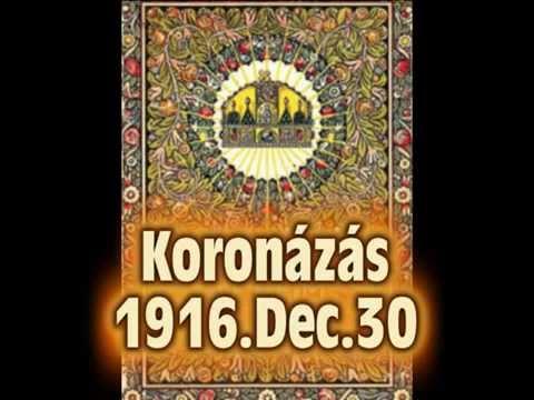 Utolsó magyar királykoronázás 1916. december 30 letöltés