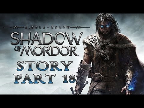middle-earth:-shadow-of-mordor---story-walkthrough---part-18---the-cure-[no-commentary]