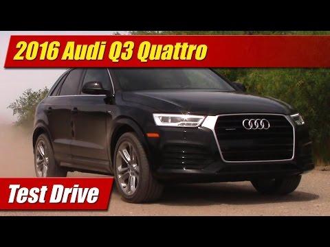 2016 Audi Q3 Quattro: Test Drive