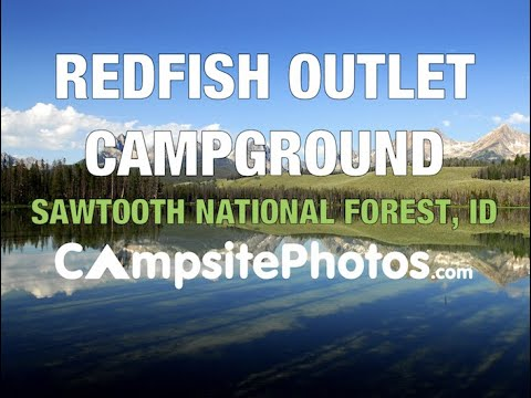 Redfish Outlet Campground, Sawtooth National Recreation Area, Stanley, Idaho Campsite Photos