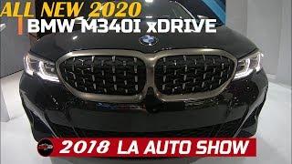 2020 M340i xDrive Sedan Exterior and interior Walkaround   2018 LA Auto Show