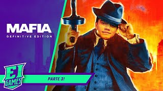 MAFIA DEFINITIVE EDITION NO EI GAMES - PARTE 3!