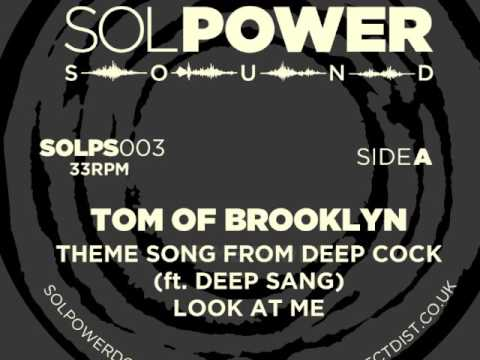 Tom of Brooklyn - Theme Song from Deep Cock (ft. Deep Sang) (SOLPS003)