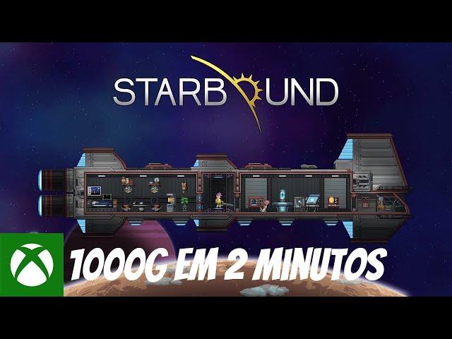 Starbound (PC) - 1000G em 2 Minutos - Xbox Game Pass
