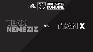 Team Nemeziz vs. Team X | adidas MLS Combine 2018