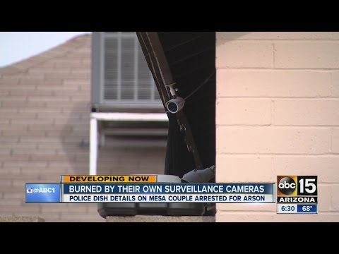 Mesa Couple Burned By Own Surveillance Cameras
