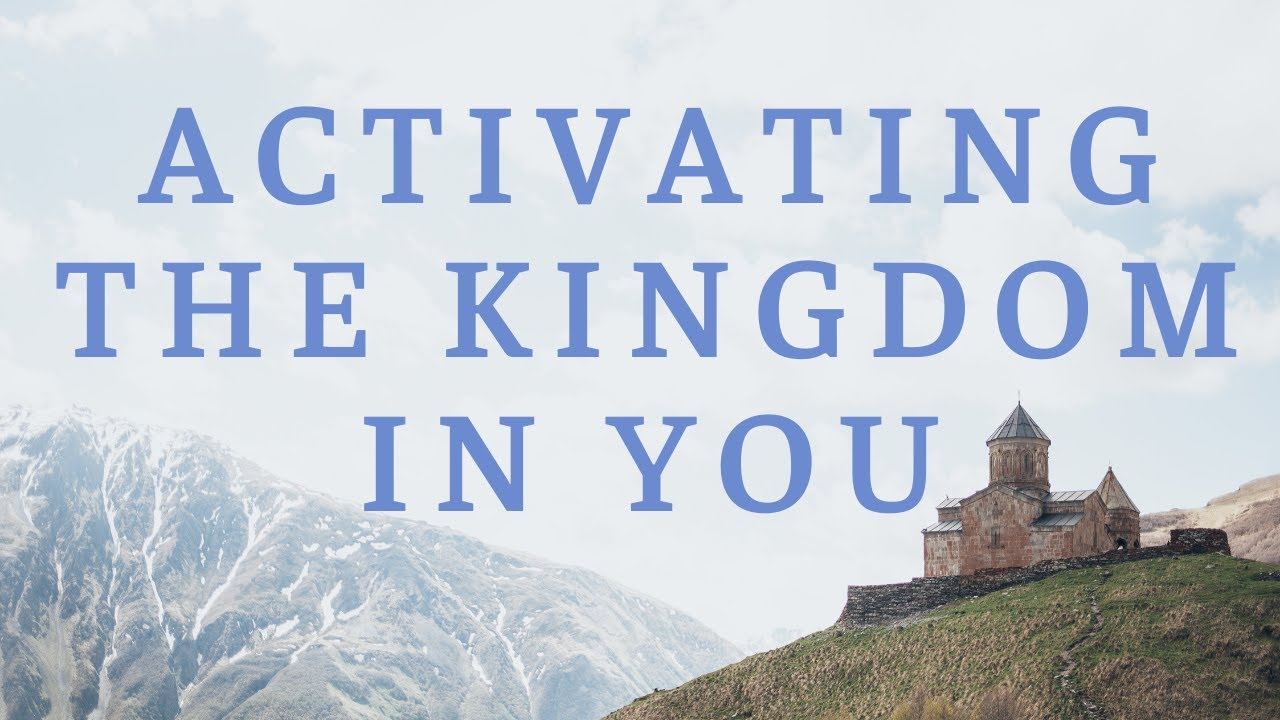 Activating The Kingdom In You - Sunday Evening - August 9, 2020 - Pastor Allen Todd