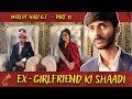 Meri IIT Vali g.f - 11 || EX-GIRLFRIEND ki SHAADI || Swagger Sharma
