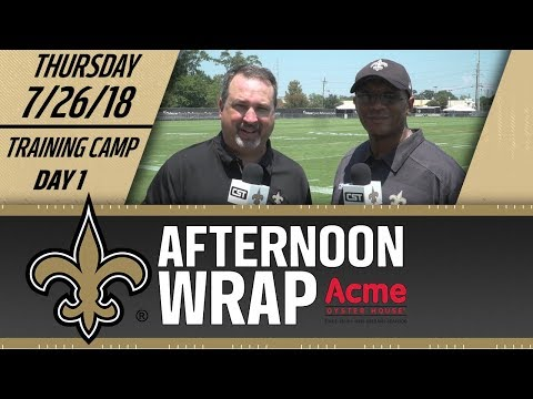 Saints Afternoon Wrap | Day 1 | 2018 Training Camp