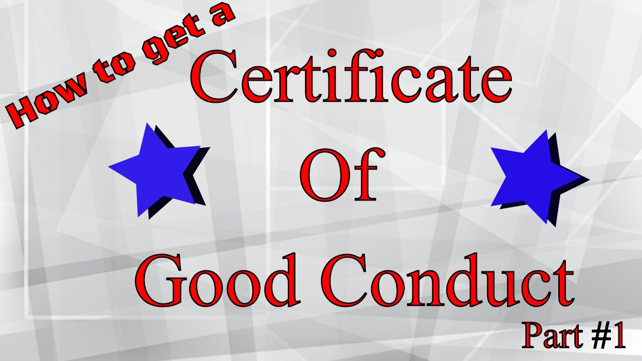 Step By Step Getting A Certificate Of Good Conduct Or Relief Pt 1