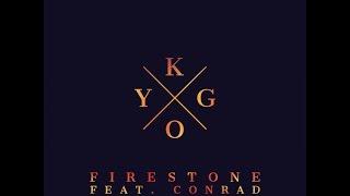 KYGO - Firestone ft Conrad Sewell - Lyrics