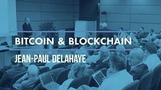 Blockchains & Monnaies Cryptographiques, Jean-Paul Delahaye