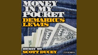 Money In My Pocket (Scott Ducey Remix)