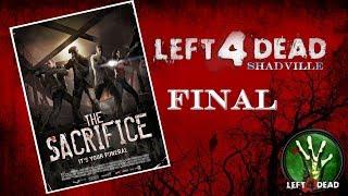 Left 4 Dead Прохождение игры #6: Жертва (Финал)