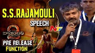 SS Rajamouli Speech at  Baahubali 2 Pre Release Function | Prabhas | Anushka | Rana Daggubati