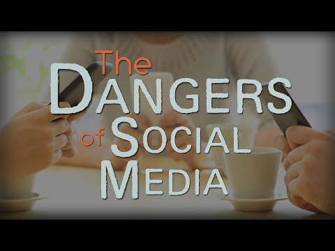 The Dangers of Social Media