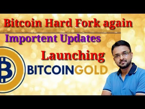 bitcoin-updates-!-hard-fork-again-!-form-of-bitcoin-gold-!-[hindi]