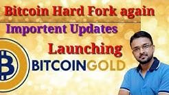 Bitcoin Updates ! Hard fork again ! Form of Bitcoin Gold ! [Hindi]