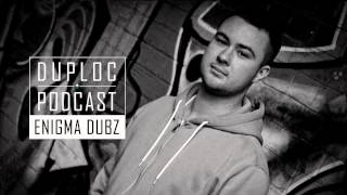 duploc.com podcast #S1E02 - ENiGMA Dubz