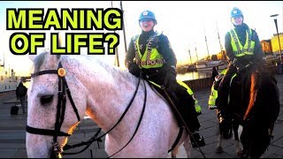 Asking a Police Woman About The Meaning of Life