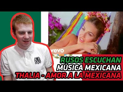 RUSSIANS REACT TO MEXICAN MUSIC  Thalia  Amor A La Mexicana Banda  REACTION