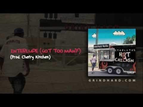 Starlito - Got Too Many