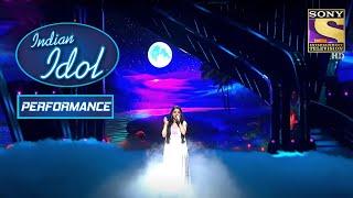 'Gali Mein Aaj Chand Nikla' पे Anushka ने दिया एक Lovely Performance!   Indian Idol Season 12