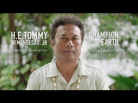 President of Palau becomes Champion of the Earth for his pioneering green economy policies