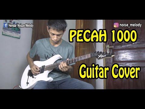 Pecah Seribu Guitar Cover By:Hendar