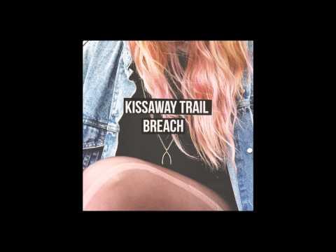 Kissaway Trail -
