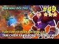 Autochess Mobile #49   NÂNG CAO VỚI PHIÊN BẢN NÂNG CẤP TỪ LINEUP TAM CHIẾN XẠ VŨ SONG TOẠI NGƯ MA