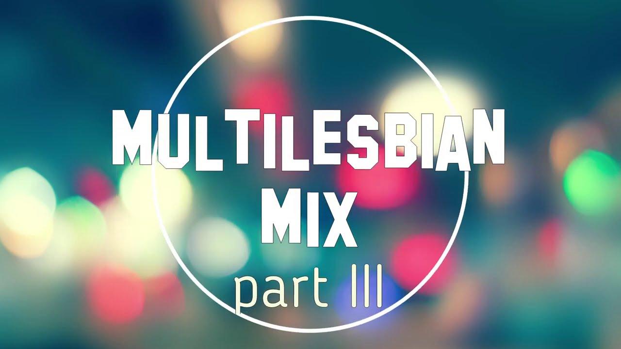 Multilesbian MIX.Part III (Armin Van Buuren-Mirage)