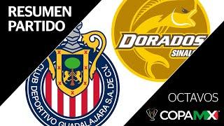 resumen-y-goles-guadalajara-vs-dorados-copa-mx-octavos-de-final
