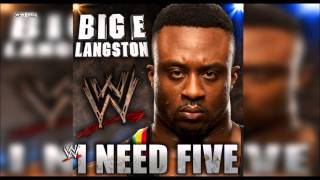 "WWE: ""I Need Five"" (Big E Langston) Theme Song + AE (Arena Effect)"