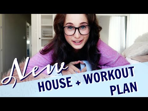 MY WORKOUT PLAN | My New House & Crazy Life