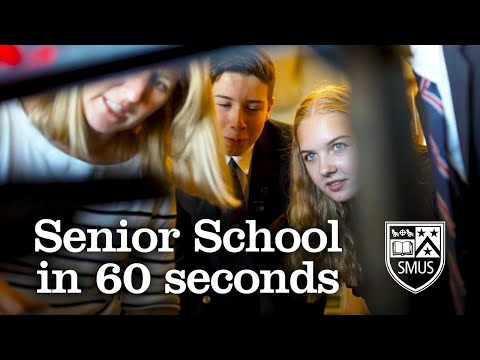 Senior School in 60 Seconds