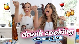 DRUNK COOKING WITH US!! Romy & Losh - Ep 1