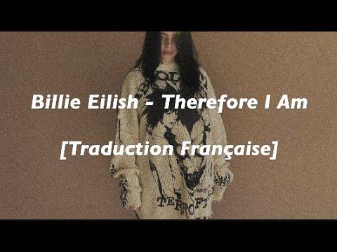 [Traduction Française] Billie Eilish - Therefore I am