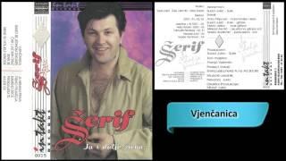 Download Serif Konjevic - Vjencanica - (Audio 1996) HD Mp3