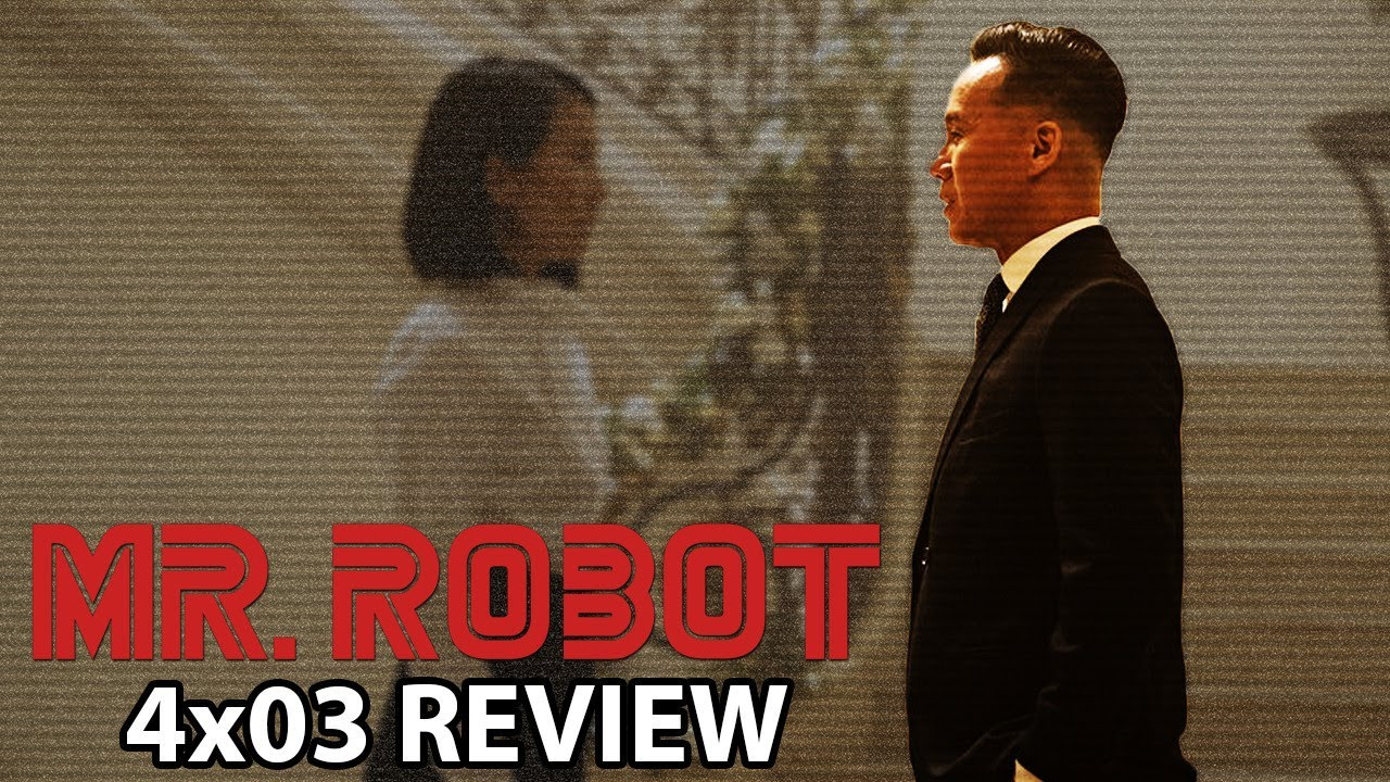 Download Mr Robot Season 4 Episode 3 '403 Forbidden' Review/Discussion