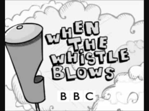 When The Whistle Blows Theme Song - Extras